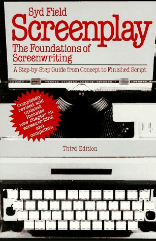 Screenplay:The Foundations of Screenwriting