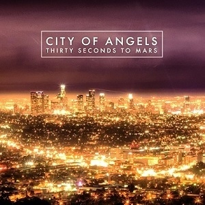 Thirty_Seconds_to_Mars_-_-City_of_Angels-_(Promotional_Single).png