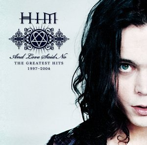 HIM - And Love Said No (Greatest hits 1997-2004).jpg