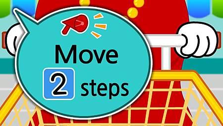 move 2 steps