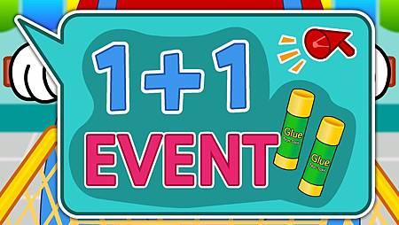 1+1 event