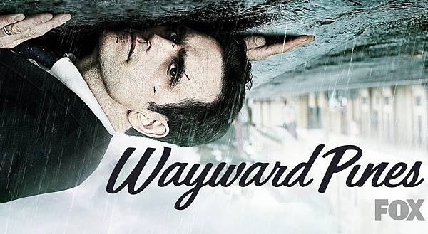 Wayward Pines陰松林松林異境.jpg