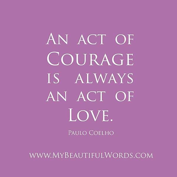 Paulo Coelho - Courage Love.jpg
