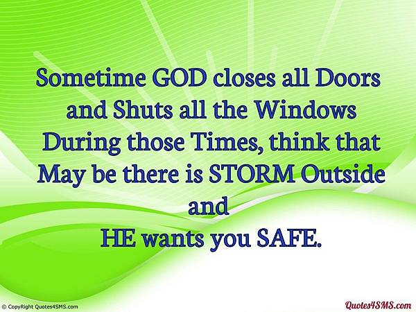 quote-sms-sometime-god-closes-all-doors-and-shuts-all-the-windows.jpg