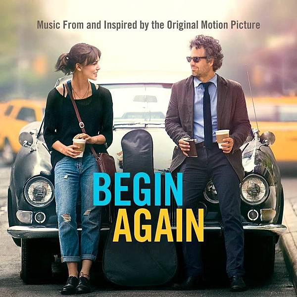 曼哈頓戀習曲 Begin Again:我們都該有兩個情人