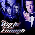 013 The World Is Not Enough