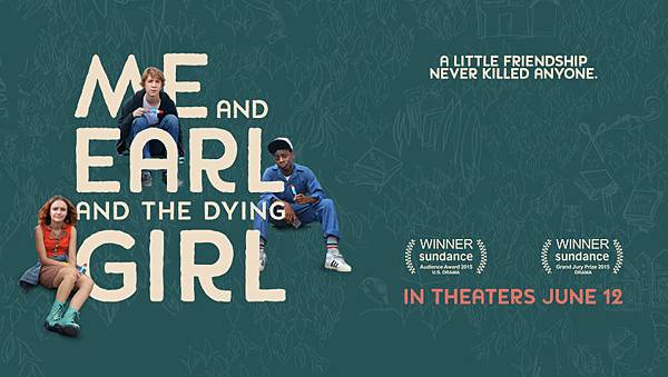 09 Me and Earl and the Dying Girl