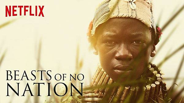 10 Beasts of No Nation