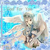 God for you(給雪乃姐)