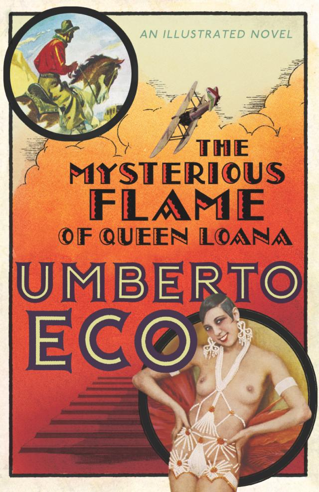 Eco, Umberto. The Mysterious Flame of Queen Loana