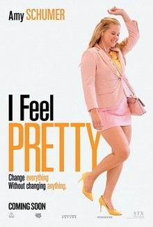 220px-I_Feel_Pretty_Poster.jpg