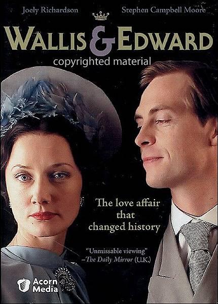 Wallis & Edward,英皇情人,2005