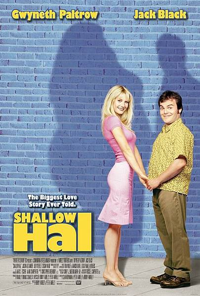 Shallow Hal,情人眼裡出西施,2002