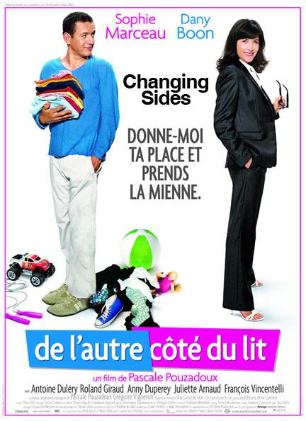 Changing Sides,(法文片名:De l'autre côté du lit ),對換冤家,2008