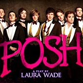 Stage Play, Posh, Laura Wade
