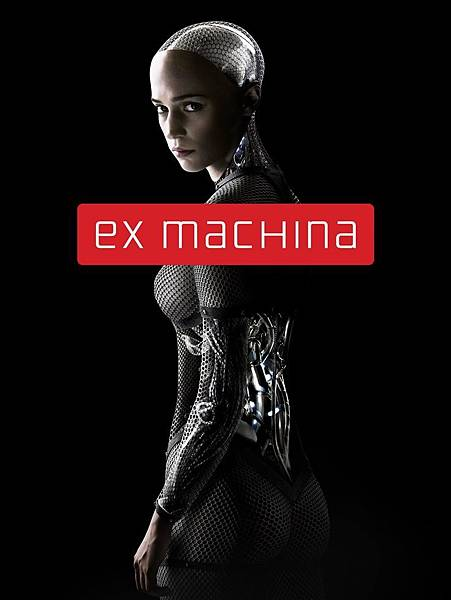 Movie, Ex Machina / 機械姬 / 人造意識, 電影海報