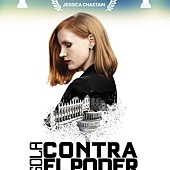 Movie, Miss Sloane(美國.法國) / 攻敵必救(台) / 槍狂帝國(港) / 斯隆女士(網), 電影海報, 墨西哥