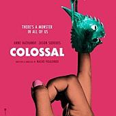 Movie, Colossal(加拿大.西班牙) / 柯羅索巨獸(台) / 克罗索巨兽(中), 電影海報, 美國, 預告海報
