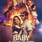 Movie, Baby Driver(英國.美國) / 玩命再劫(台) / 极盗车神(中) / 寶貝車神(港), 電影海報, 阿根廷