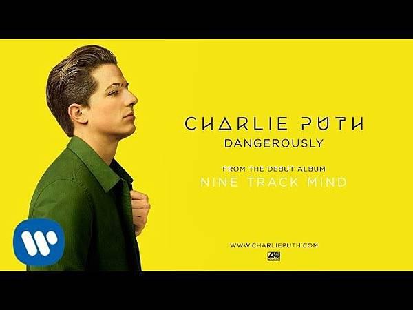 Charlie Puth - Dangerously.jpg