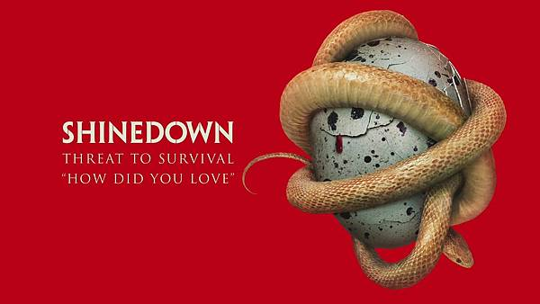 Shinedown - How Did You Love.jpg