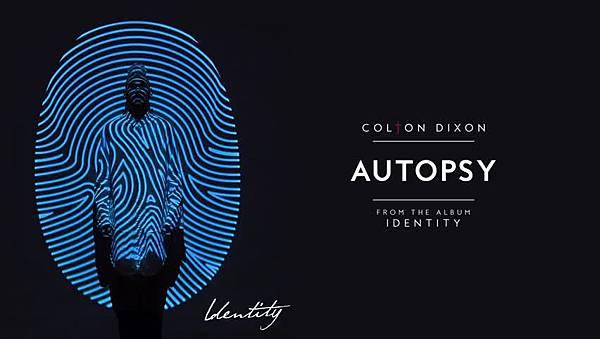 Colton Dixon - Autopsy.jpg