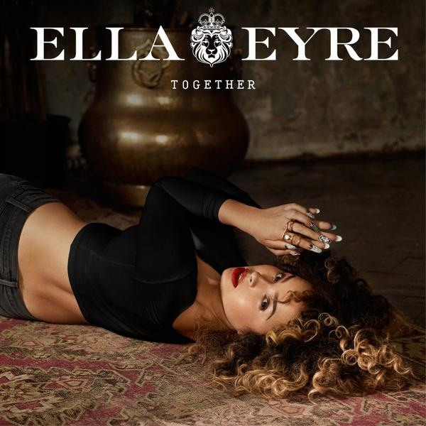 Ella Eyre - Together.jpg