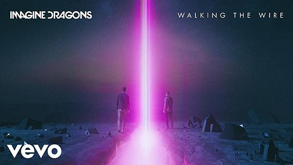Imagine Dragons - Walking The Wire.jpg
