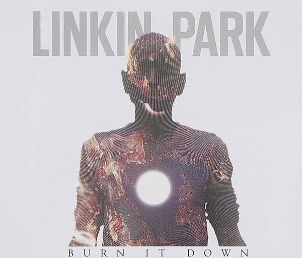 Linkin Park - Burn It Down.jpg