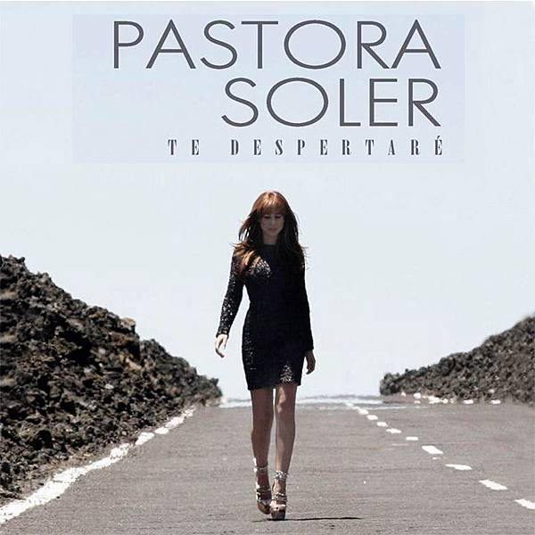 Pastora Soler - Te despertaré.jpg