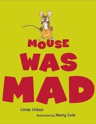 Mouse Was Mad!