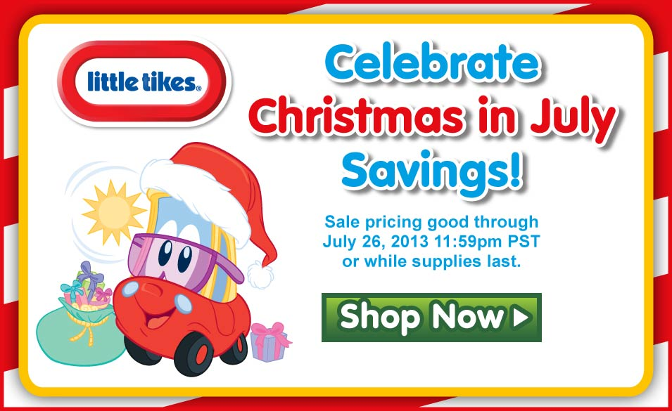 Little Tikes Christmas in July