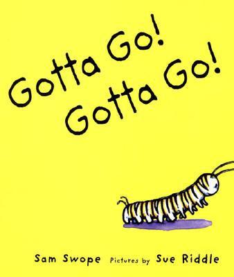 Gotta Go Gotta Go