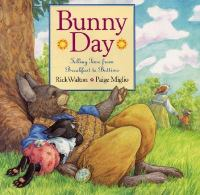 Bunny Day: Telling Time from Breakfast to Bedtime (Rick Walton, Paige Miglio)