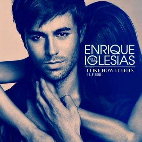 Enrique Iglesias - I Like How It Feels (feat. Pitbull) Lyrics.jpg