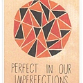 perfect in our imperfections.jpg