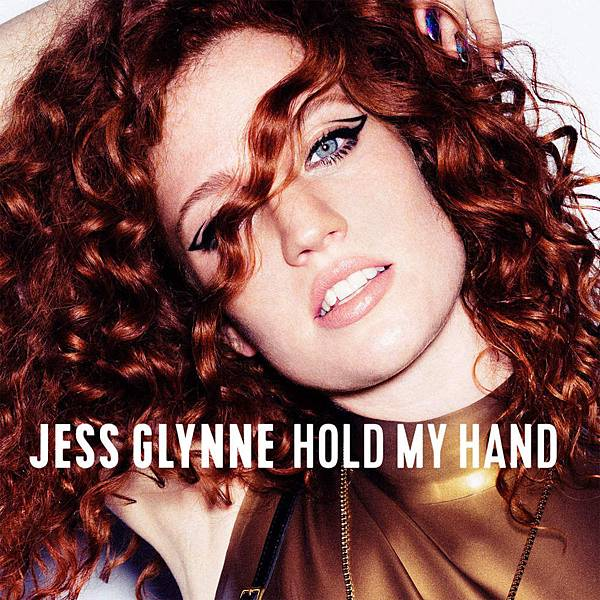 Jess Glynne-Hold My Hand