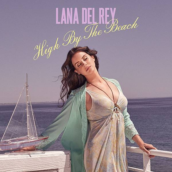Lana Del Rey-High By The Beach