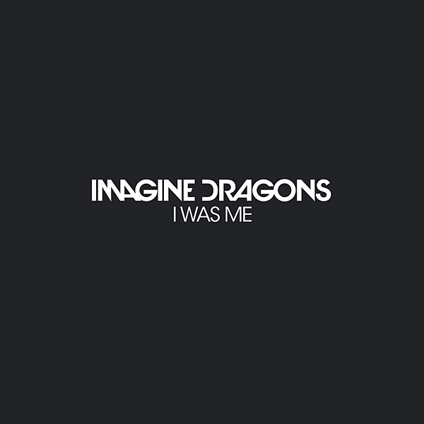 Imagine-Dragons-I-Was-Me-2015-1200x1200