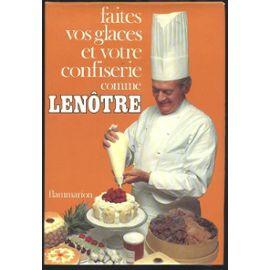 faites-vos-glaces-et-votre-confiserie-comme-lenotre-de-gaston-lenotre-livre-871678241_ML