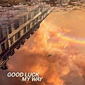 L'Are~en~ciel - GOOD LUCK MY WAY