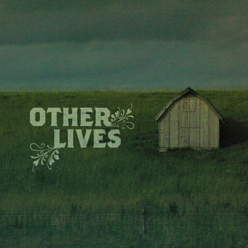 Other Lives – Black Tables
