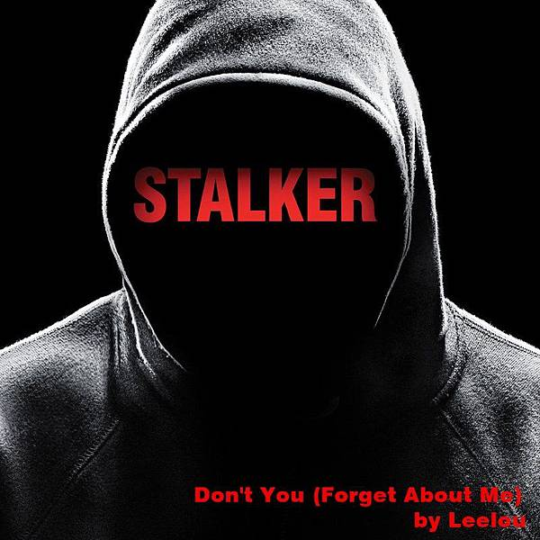 Leelou - Don't You (Forget About Me) Stalker S01 Ep03