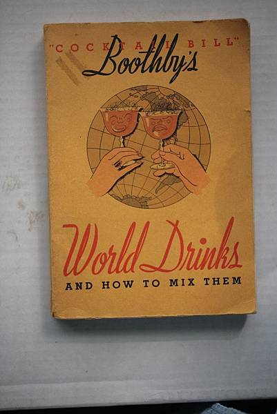 P.33-010 Cocktail Bill Boothby's World Drinks And How To Mix Them