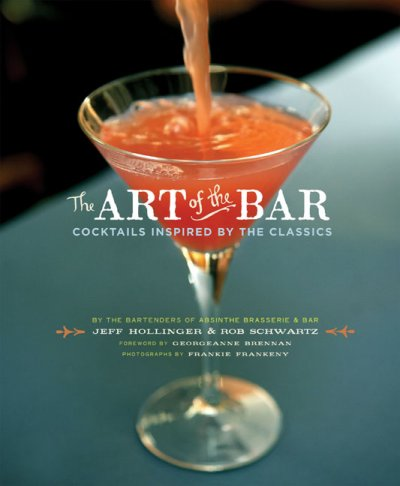 P.51-005 The Art of the Bar Cocktails Inspired by the Classics