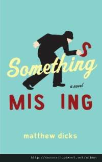 something-missing-novel-matthew-dicks-hardcover-cover-art.jpg