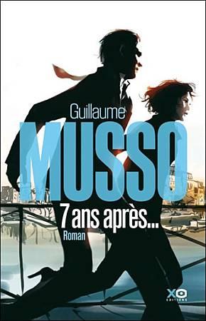7746866972_7-ans-apres-de-guillaume-musso-xo-editions