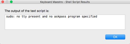 [Mac] 在 Keyboard Maestro 中執行 sudo 等權限指令
