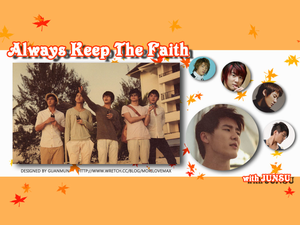always keep the faith with xiah.jpg