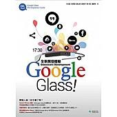 Google Glass!